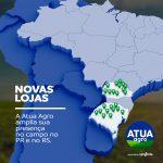 Atua Agro anuncia novas lojas no sul do país